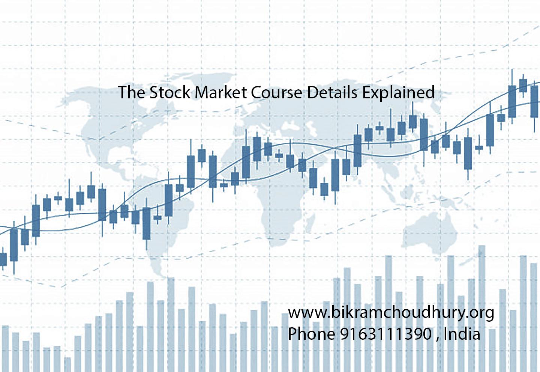Stock Market Course Details- bikramchoudhury.org